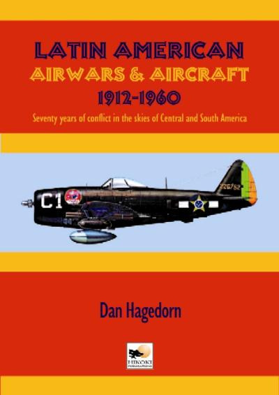 Latin American Airwars & Aircraft